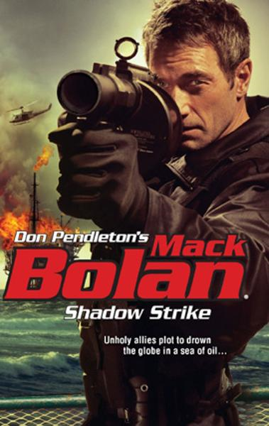 Shadow Strike By: Don Pendleton