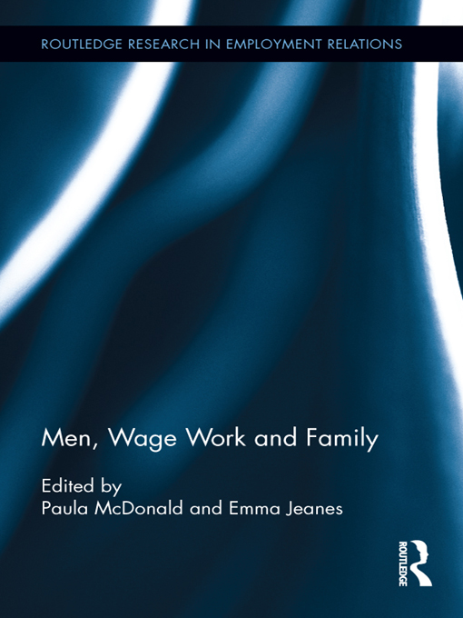 Men, Wage Work and Family By: