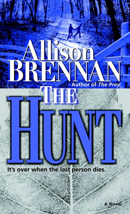 The Hunt By: Allison Brennan