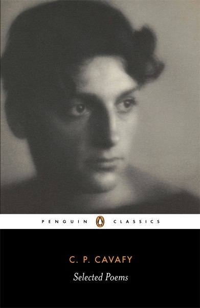 The Selected Poems of Cavafy