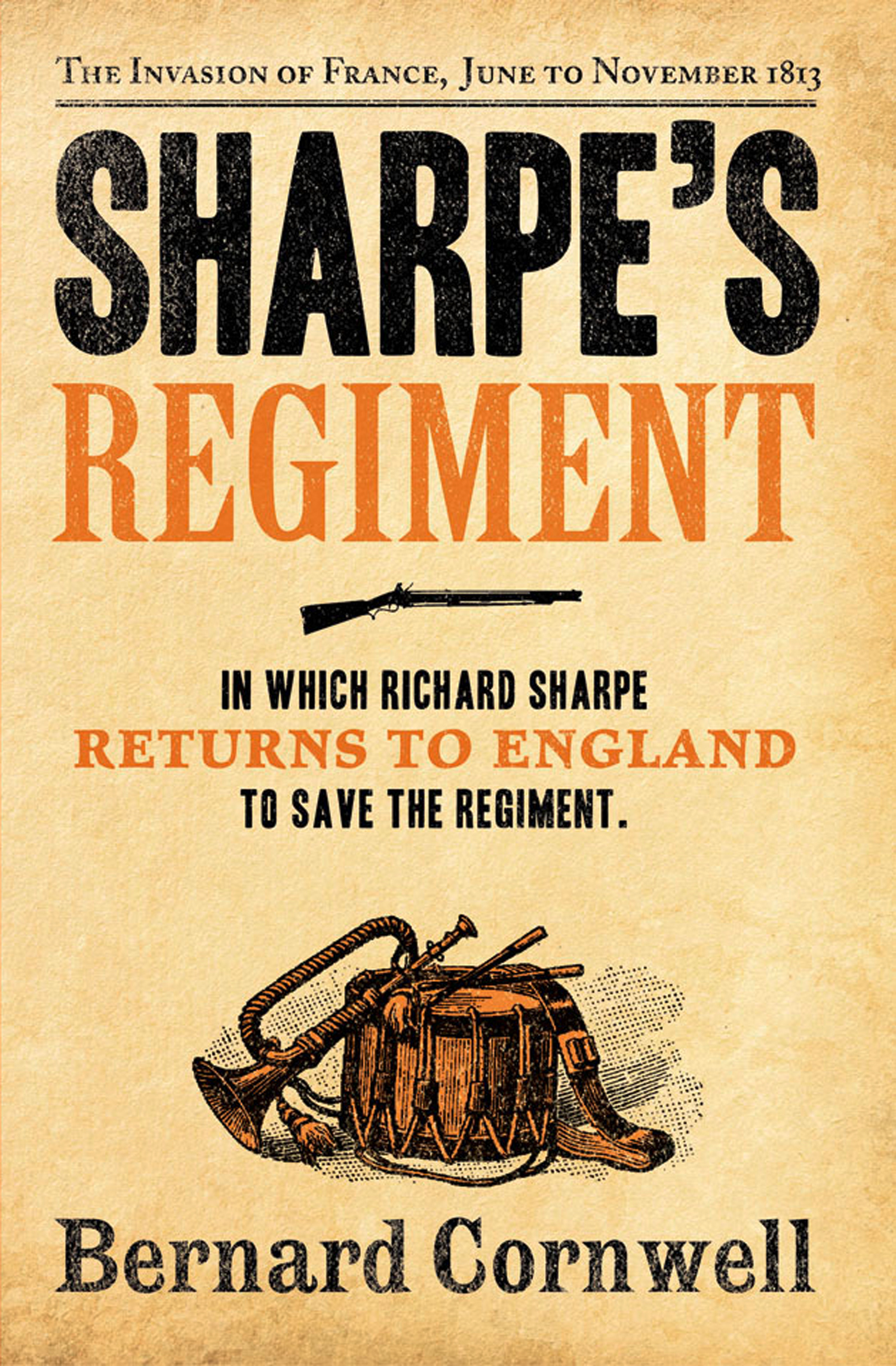 Sharpe?s Regiment: The Invasion of France,  June to November 1813 (The Sharpe Series,  Book 17)