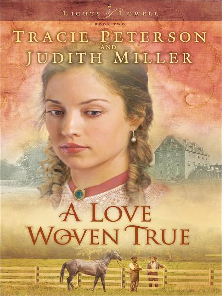 Love Woven True, A (Lights of Lowell Book #2)
