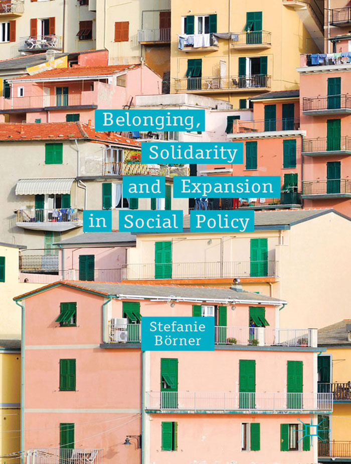 Belonging,  Solidarity and Expansion in Social Policy