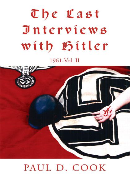 The Last Interviews with Hitler