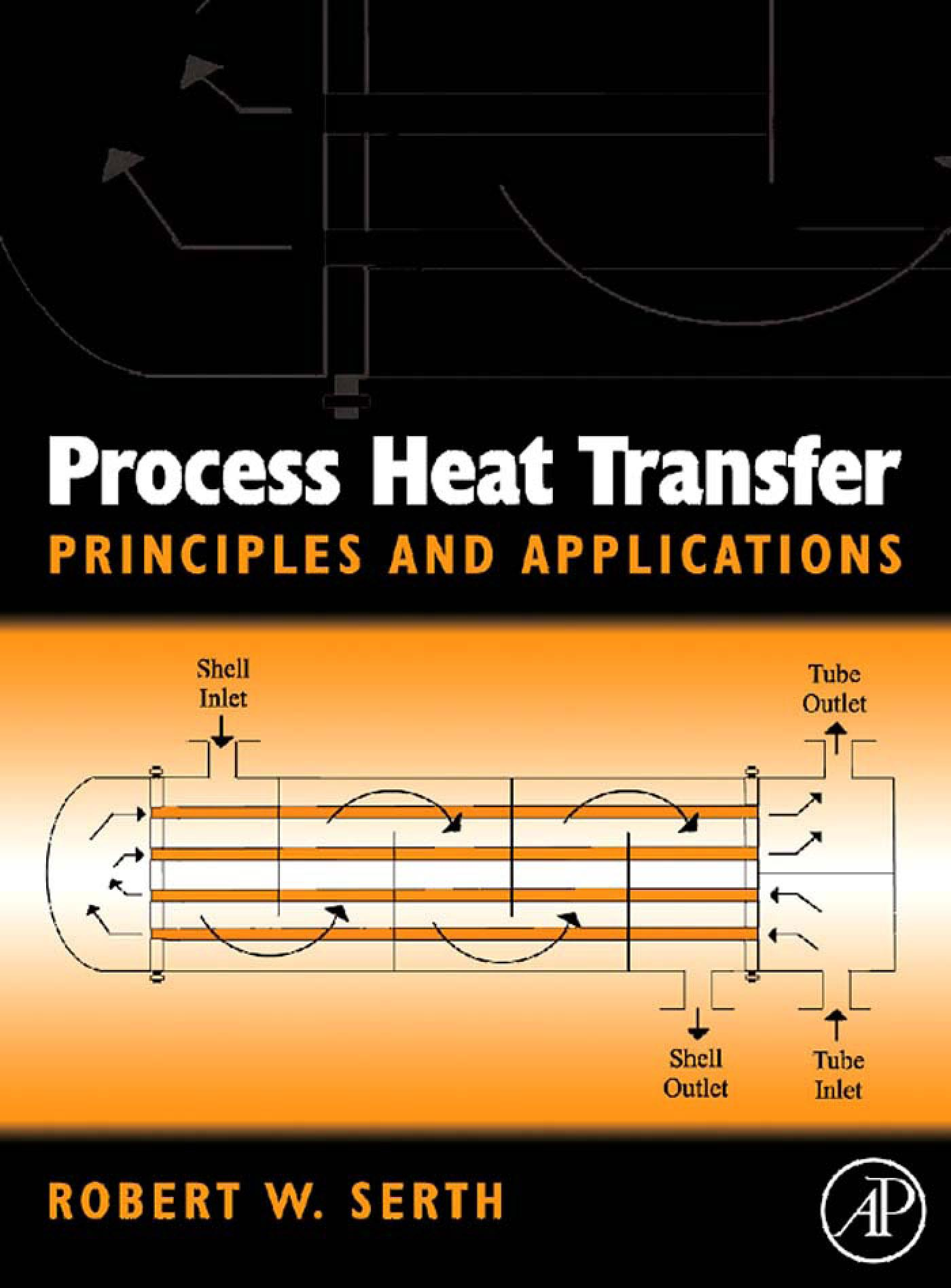 Process Heat Transfer: Principles, Applications and Rules of Thumb By: Lestina, Thomas