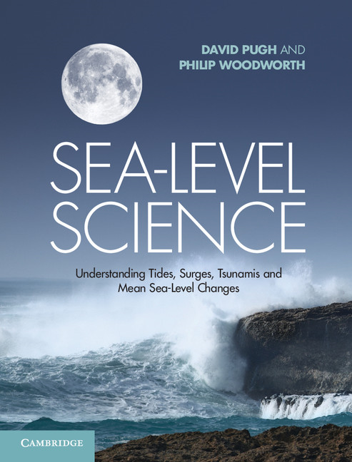 Sea-Level Science Understanding Tides,  Surges,  Tsunamis and Mean Sea-Level Changes
