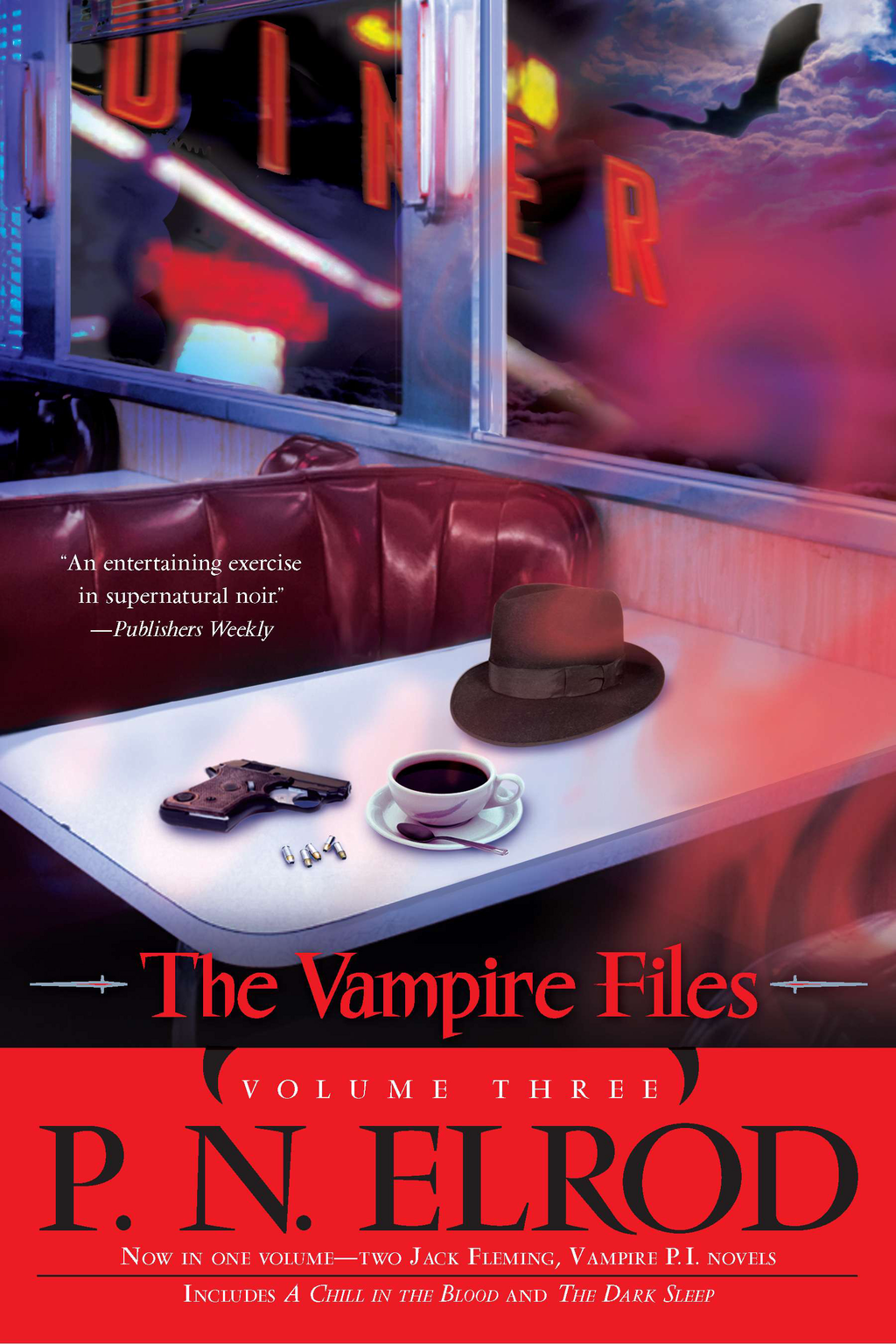 The Vampire Files, Volume Three By: P. N. Elrod