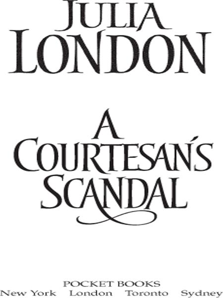A Courtesan's Scandal By: Julia London