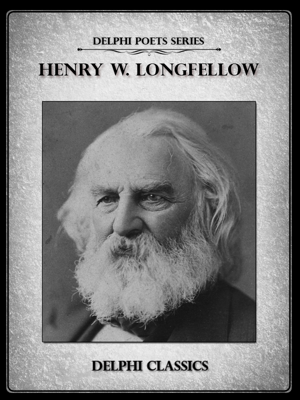 Complete Works of Henry Wadsworth Longfellow