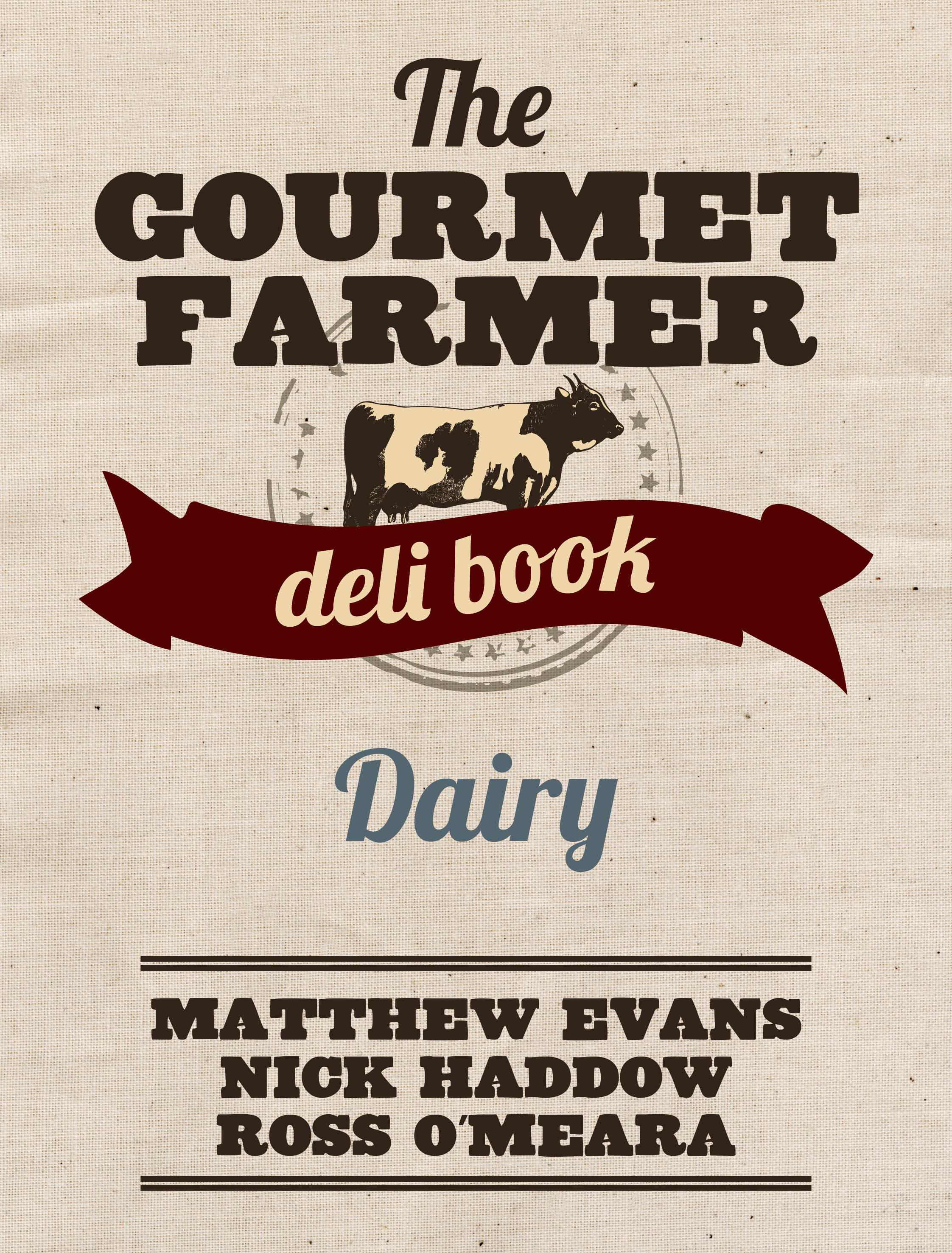 Dairy - The Gourmet Farmer Deli Book