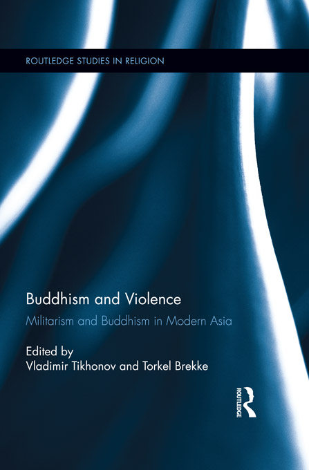 Violent Buddhism Militarism and Buddhism in Modern Asia