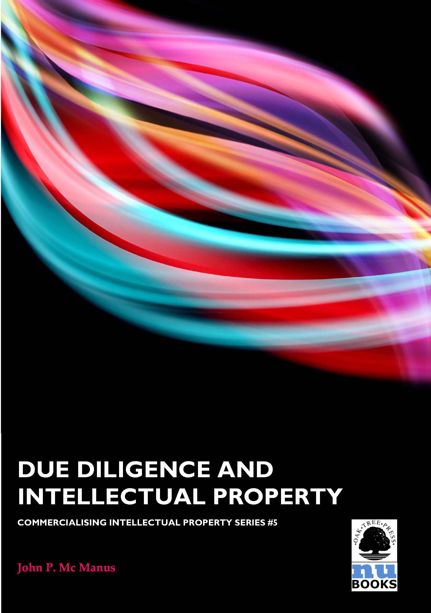 Due Diligence and Intellectual Property