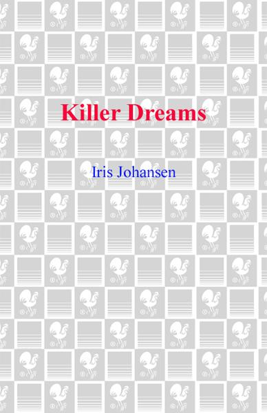 Killer Dreams By: Iris Johansen