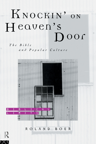 Knockin' on Heaven's Door The Bible and Popular Culture