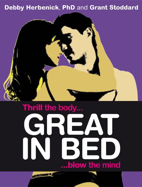 Great in Bed By: Debby Herbenick,Grant Stoddard