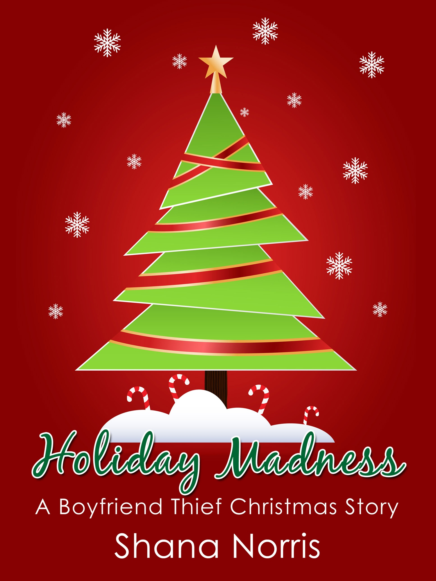 Holiday Madness: A Boyfriend Thief Christmas Story