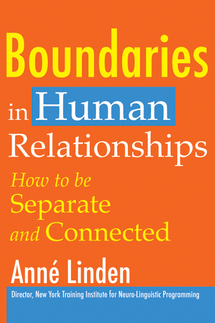Boundaries in Human Relationships By: Anne Linden