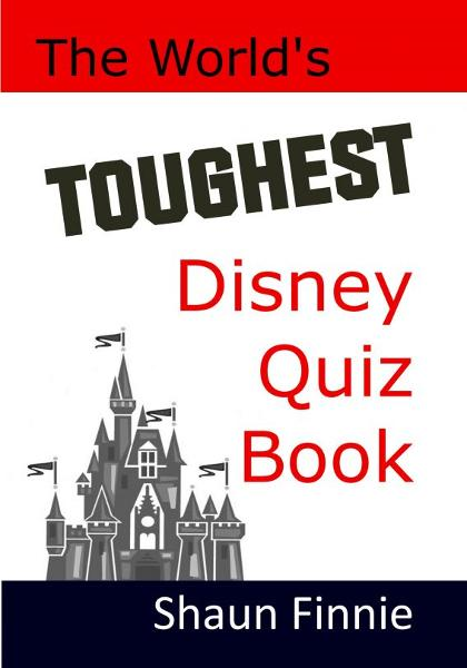The World's Toughest Disney Quiz Book