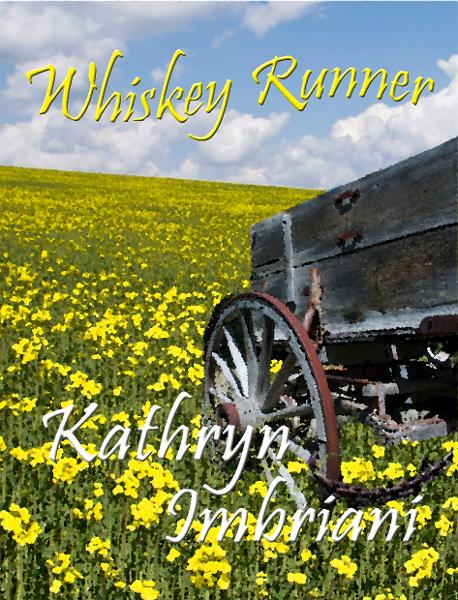 Whiskey Runner By: Kathryn Imbriani