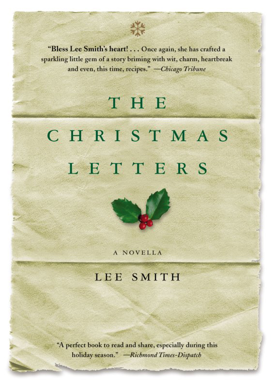 The Christmas Letters By: Lee Smith