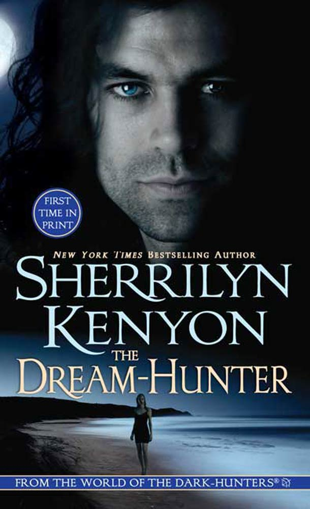 The Dream-Hunter By: Sherrilyn Kenyon