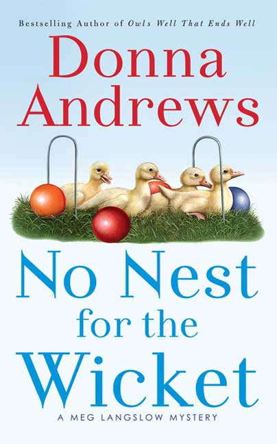 No Nest for the Wicket By: Donna Andrews