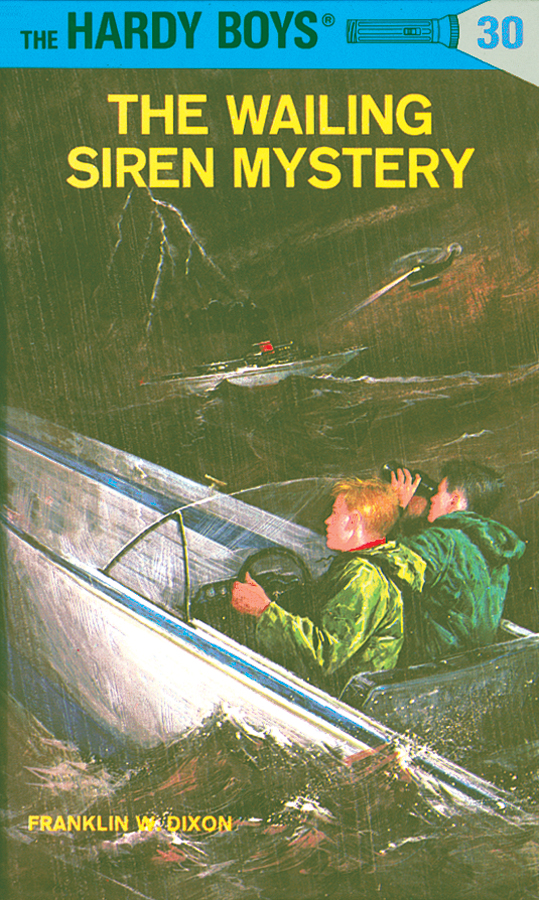 Hardy Boys 30: The Wailing Siren Mystery By: Franklin W. Dixon