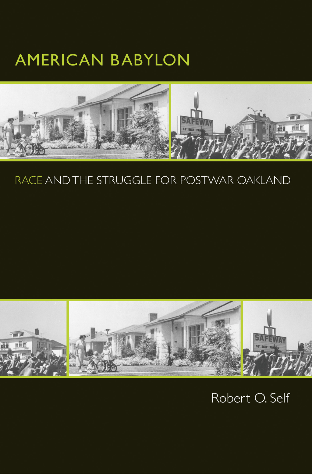 American Babylon Race and the Struggle for Postwar Oakland