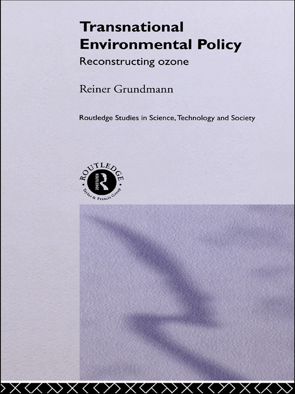 Transnational Environmental Policy Reconstructing Ozone
