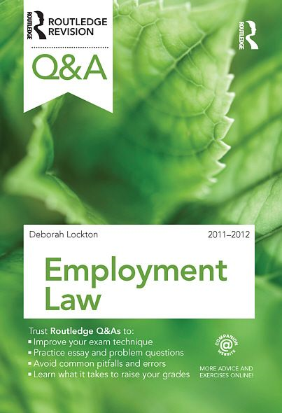 Q&A Employment Law 2011-2012 By: Deborah Lockton