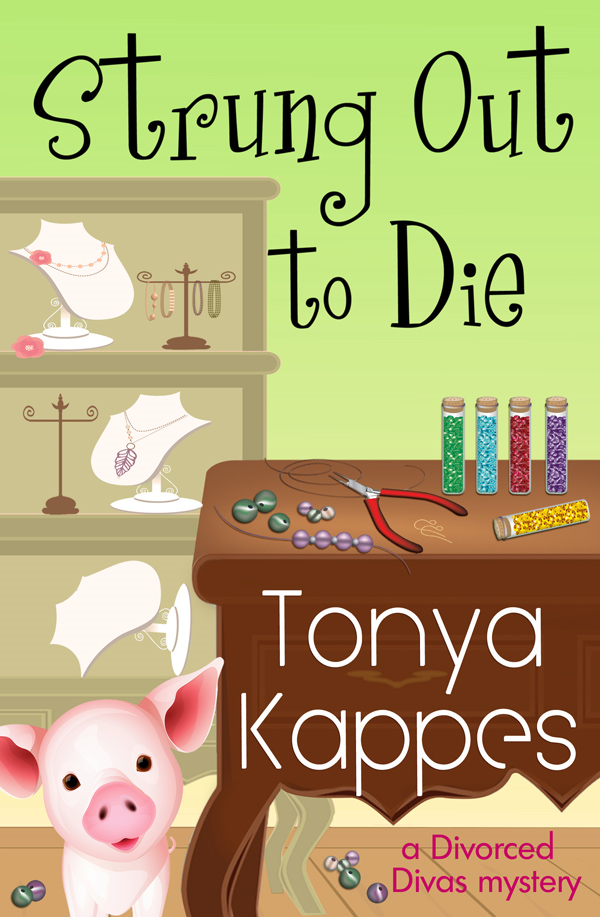 Strung Out To Die By: Tonya Kappes