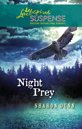 Night Prey By: Sharon Dunn