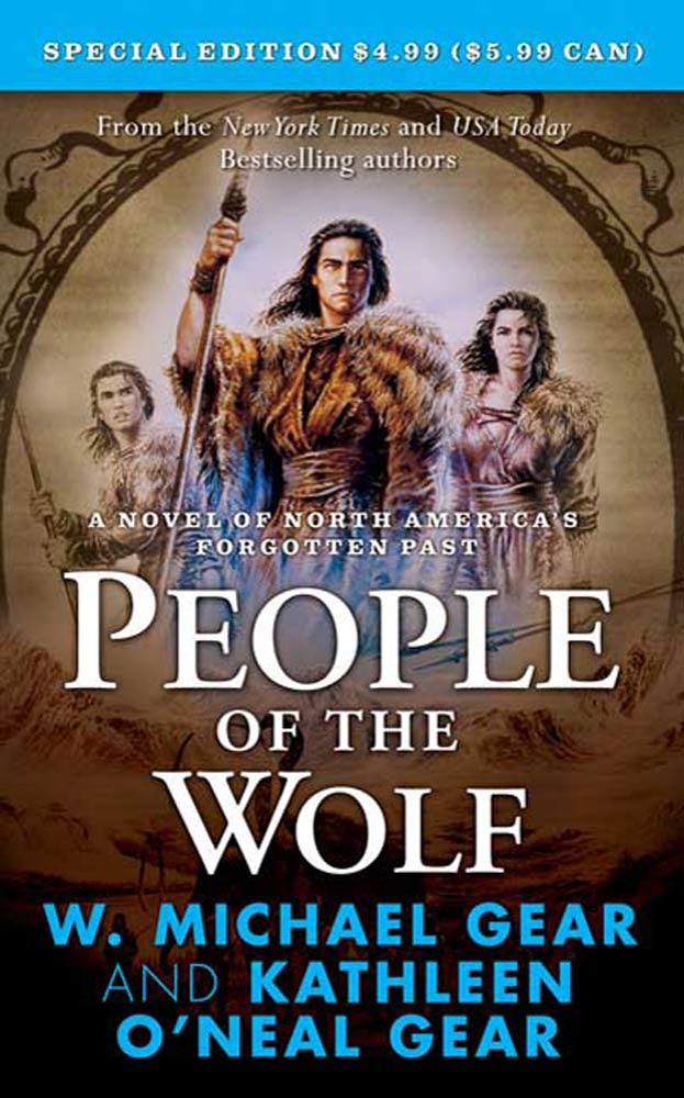People of the Wolf By: Kathleen O'Neal Gear,W. Michael Gear