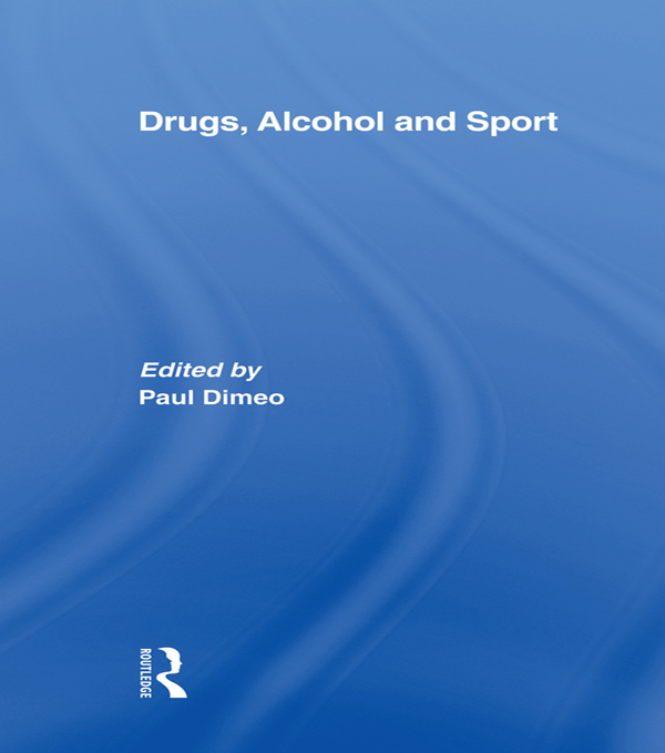 DRUGS,  ALCOHOL AND SPORT A Critical History