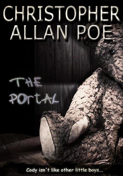 The Portal By: Christopher Allan Poe