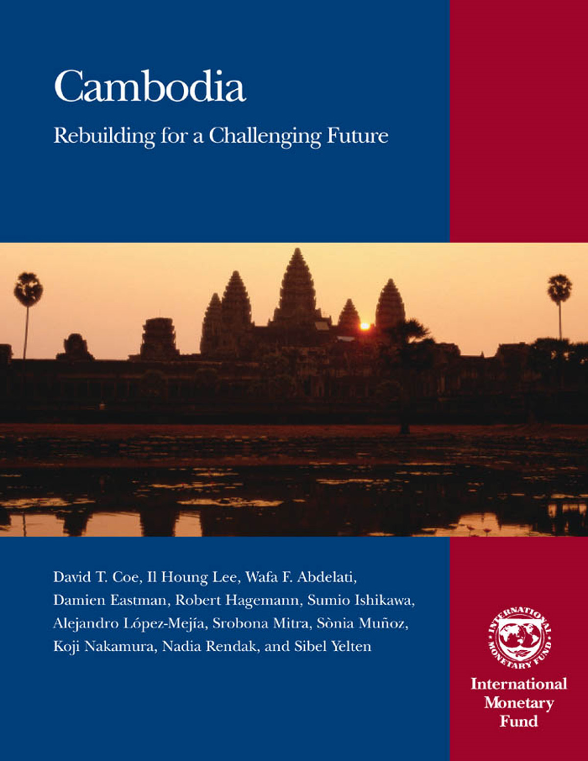 Cambodia: Rebuilding for a Challenging Future