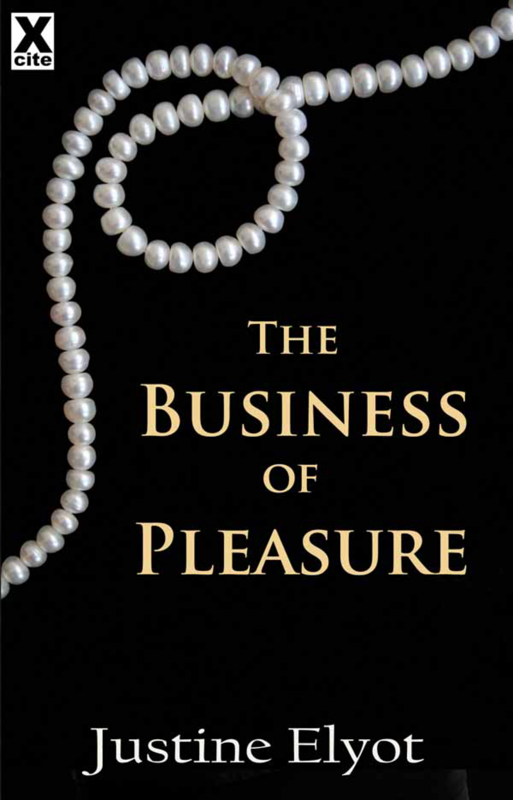 The Business of Pleasure By: Justine Elyot