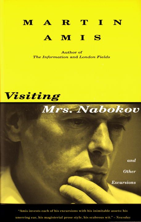 Visiting Mrs. Nabokov By: Martin Amis