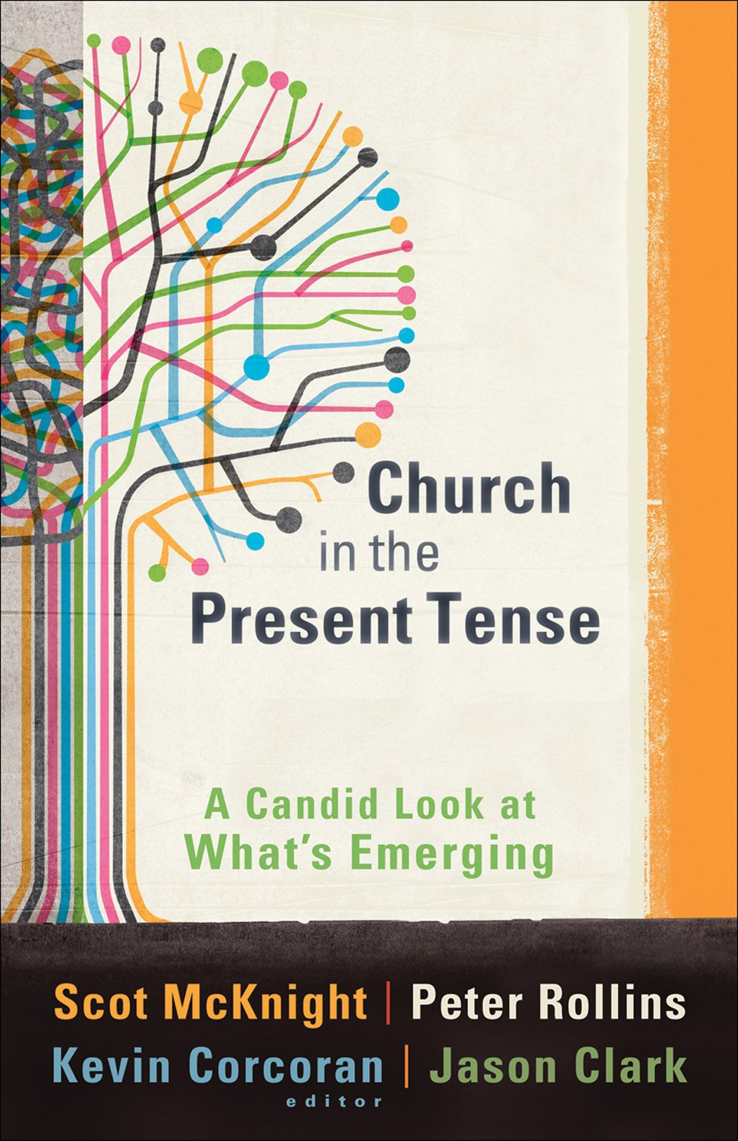 Church in the Present Tense (ēmersion: Emergent Village resources for communities of faith)