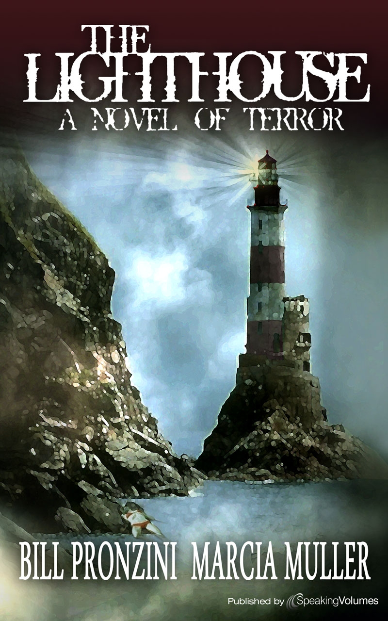 The Lighthouse:A Novel of Terror By: Bill Pronzini & Marica Muller