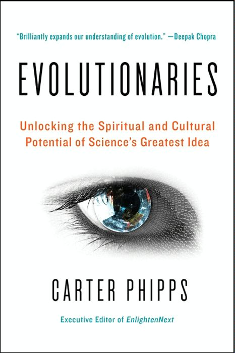 Evolutionaries By: Carter Phipps