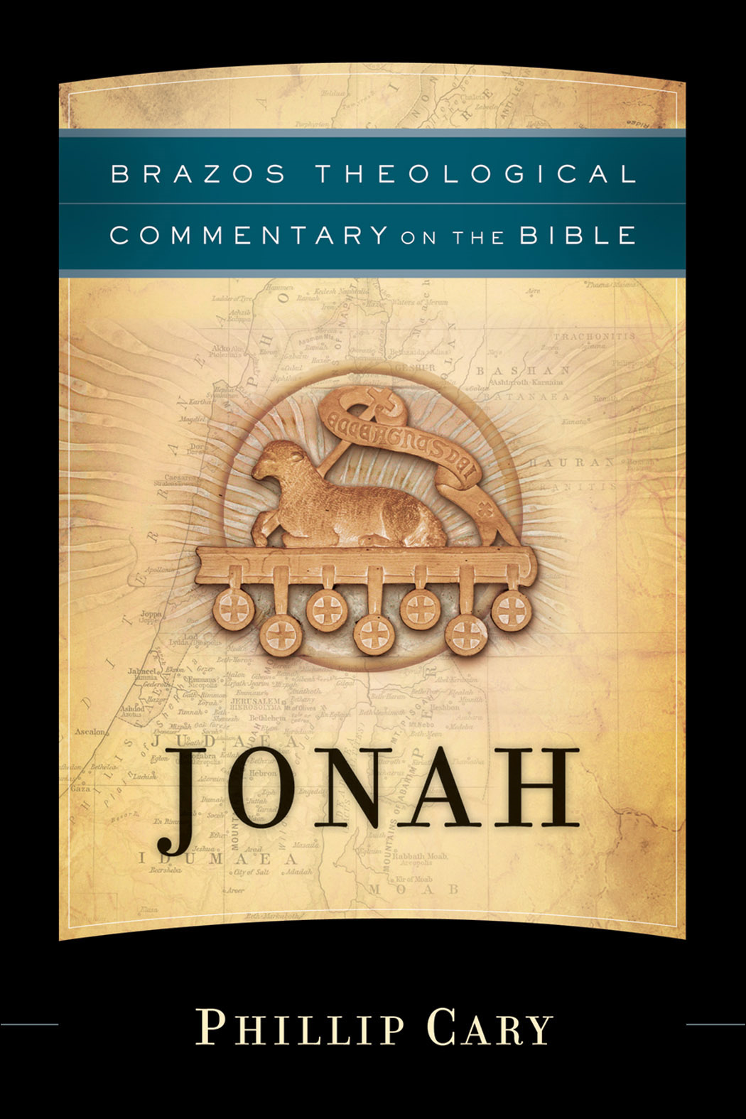 Jonah (Brazos Theological Commentary on the Bible) By: Phillip Cary