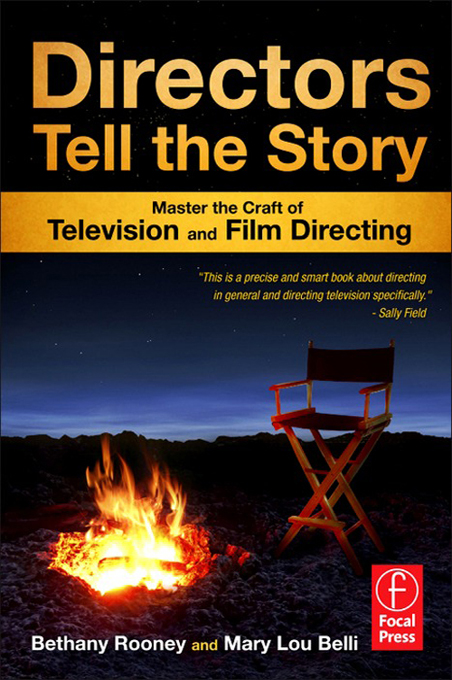 Directors Tell the Story By: Bethany Rooney,Mary Lou Belli