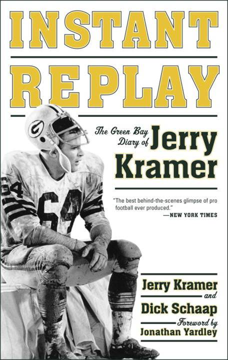 Instant Replay By: Jerry Kramer