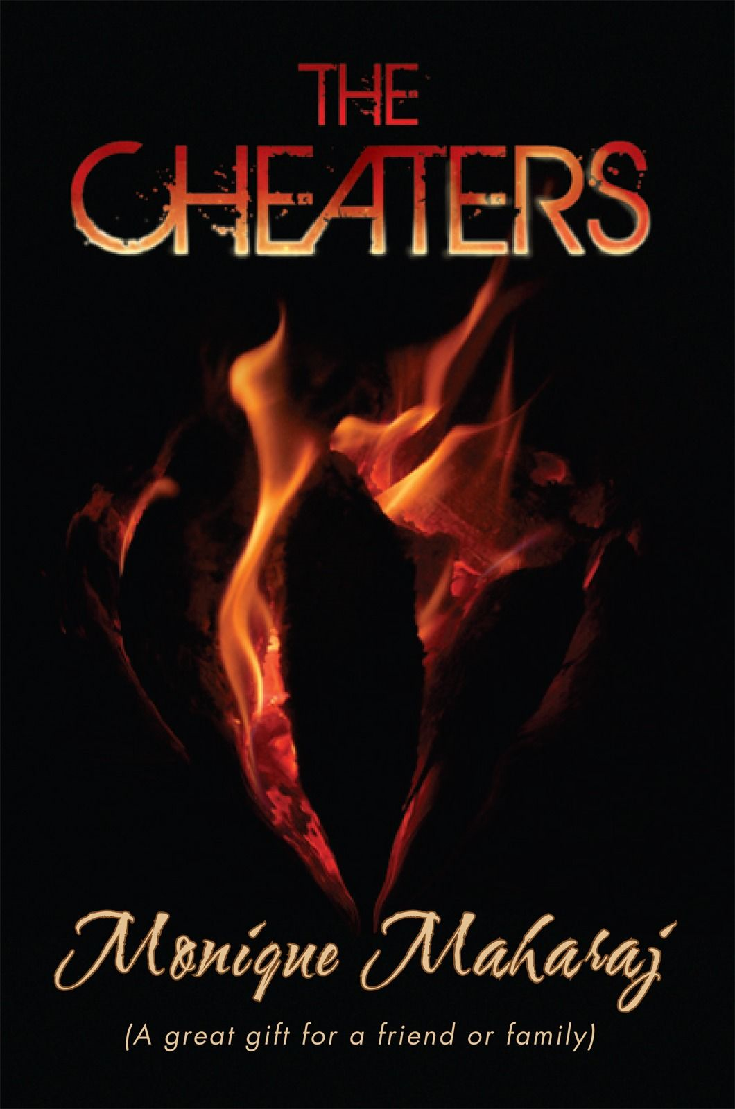 The Cheaters By: Monique Maharaj