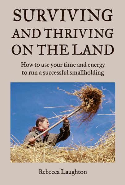 Surviving and Thriving on the Land By: Rebecca Laughton