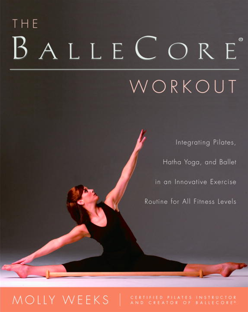 The BalleCore(r) Workout