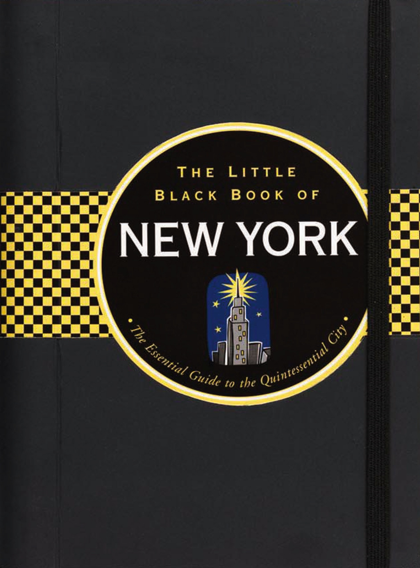 The Little Black Book of New York, 2013 edition By: Ben Gibberd