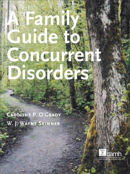 A Family Guide to Concurent Disorders