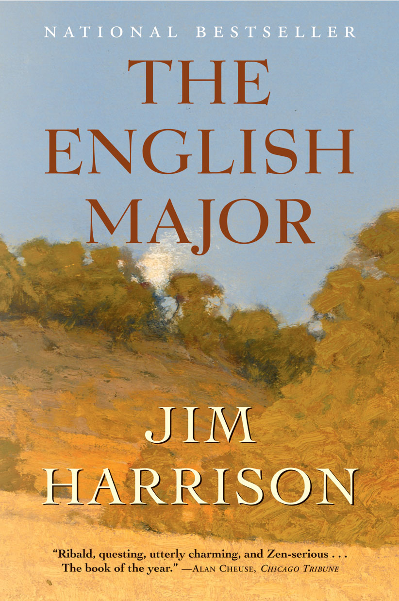 The English Major By: Jim Harrison